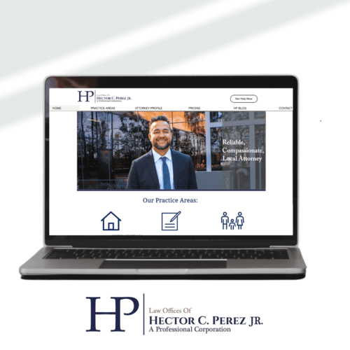 THE LAW OFFICER OF HECTOR C. PEREZ JR. - Digital Marketing Agency Client